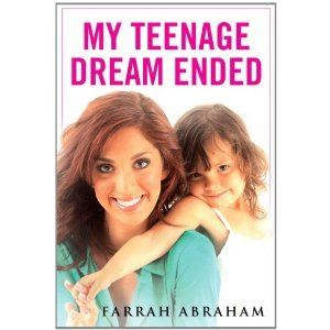 Farrah Abraham My Teenage Dream Ended