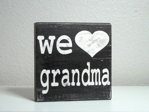 we love grandma plaque sign