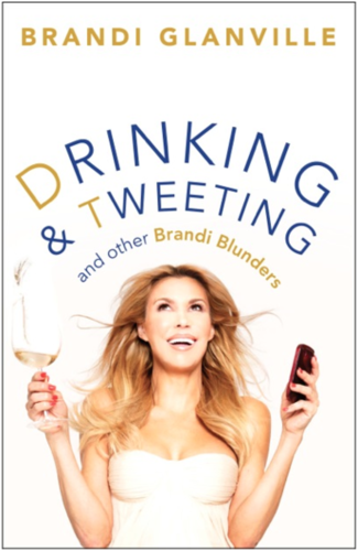 drinking and tweeting and brandi glanville