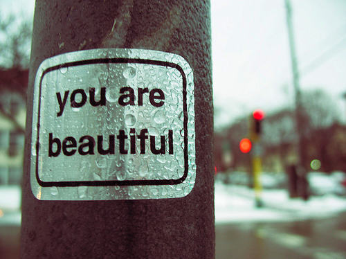 you are beautiful sign