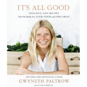 it's all good gwyneth paltrow