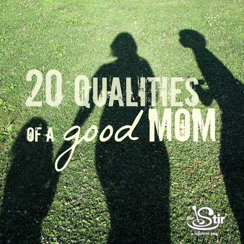 qualities of a good mom
