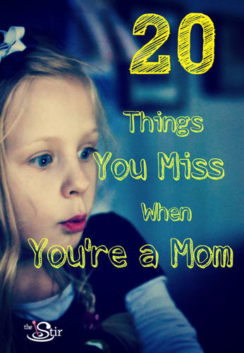 20 things moms miss