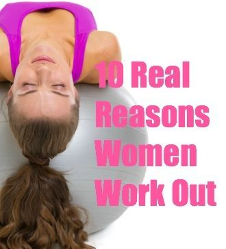 10 Motivations Real Women Have for Working Out