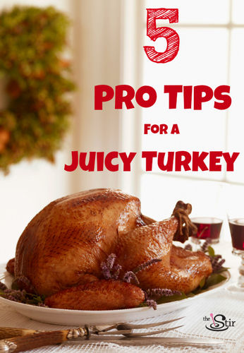 5 pro tips for a juicy turkey