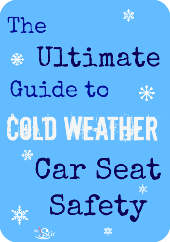 Ultimate guide to cold weather car seat safety