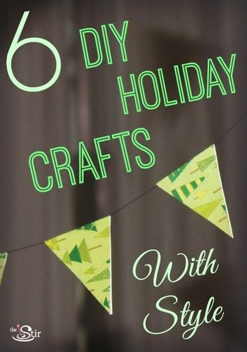 6 diy holiday crafts with style