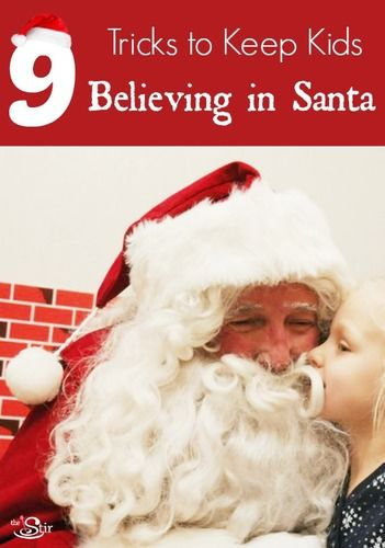 9 Tricks to keep kids believing in Santa
