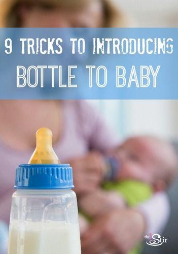 9 Tricks to Introducing Bottle to Baby