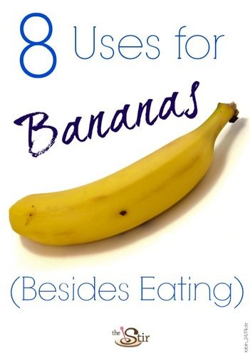 8 Uses for Bananas Besides Eating