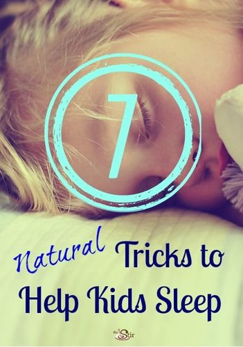 7 Natural Tricks to Help Kids Sleep