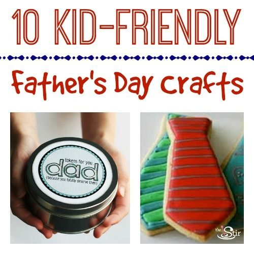 10 Kid-Friendly Father's Day Crafts