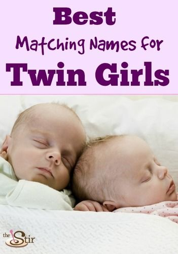20 Perfect Pairs of Baby Names for Twin Girls