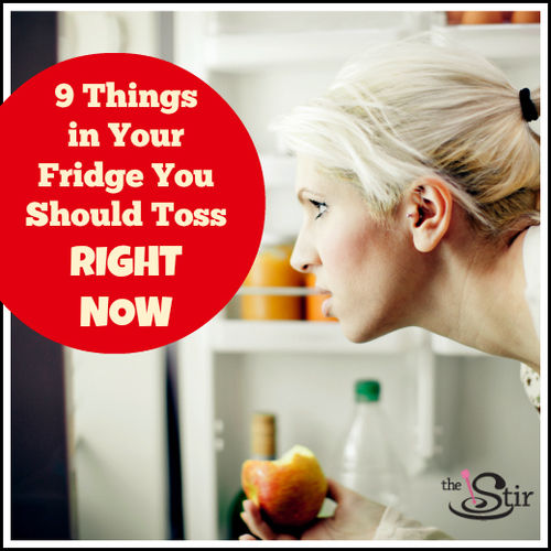 things to toss from your fridge