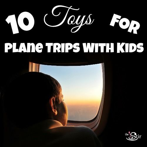 10 toys for plane trips with kids