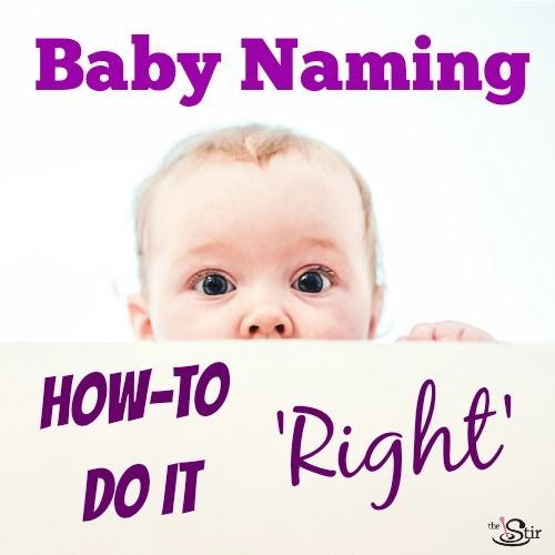 Baby naming: How to do it right