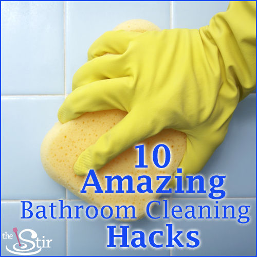10 Bathroom Cleaning Hacks That Will Change Your Life The Stir