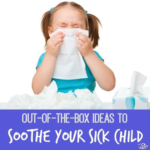 Ideas for Sick Child