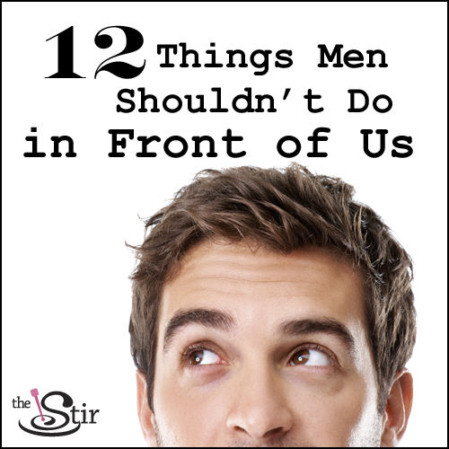 12 things no man should do in front of his wife