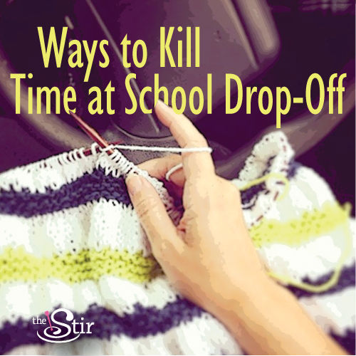 ways to kill time at school drop off