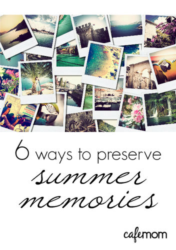 preserve summer memories