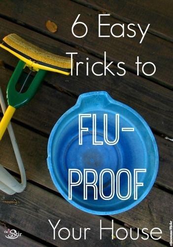 6 Easy Ways To Flu Proof Your Home The Stir