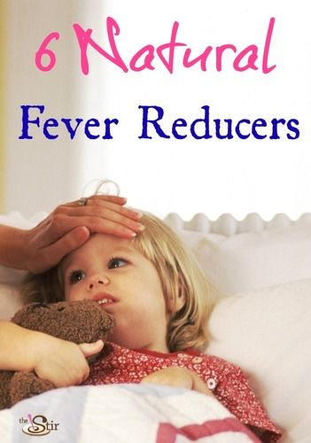 6 Natural Ways To Bring Down Your Child S Fever The Stir