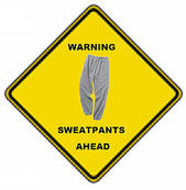 sweatpants sign