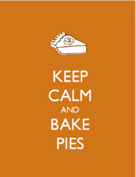 keep calm bake pies printable