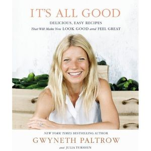 gwyneth paltrow cookbook it's all good